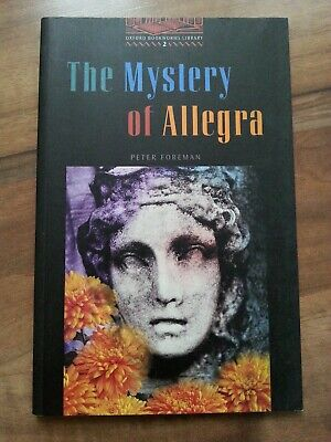 The Mystery of Allegra - Peter Foreman - Oxford Bookworms Library 2