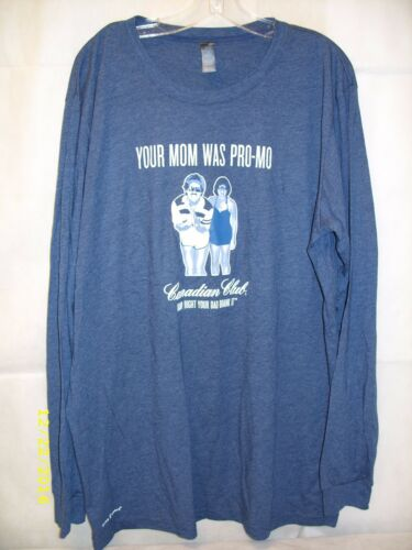 "Canadian Club Whiskey - Movember - ""Your Dad Drank It"" Long Sleeve T-Shirt *NEW*"
