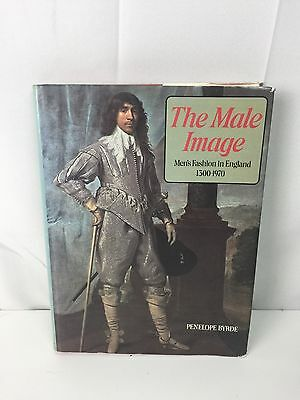 The Male Image Penelope Byrde Mens Fashion In England 1300 1970 History