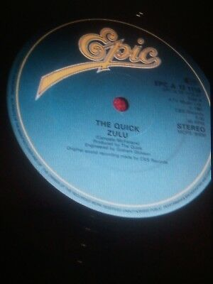 """THE QUICK 12"""" """"ZULU"""" C/W """"EAT YOUR WORDS"""" 1981 UK PRESSING EPCA131739"""