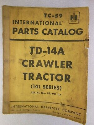 International Harvester Td-14 A Crawler Tractor 141 Series Parts Catalog 1956