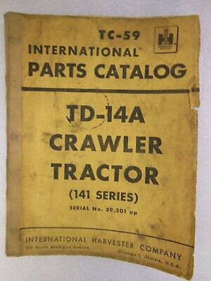 International Harvester Td-14 A Crawler Tractor 141 Series Parts Catalog 1956