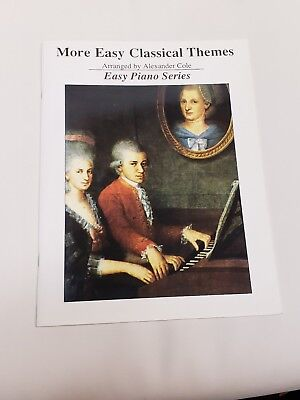 Classical Themes Easy Piano - More Easy Classical Themes - Arranged By Alexander Cole - Easy Piano Series