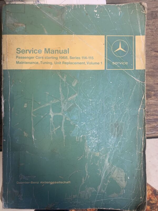 Mercedes Benz Service Manual Passenger Cars Starting 1968 Series 114-115 used