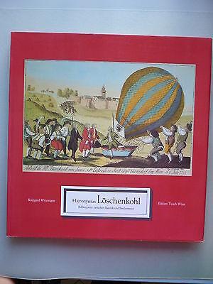 Hieronymus Löschenkohl Bildreporter zwischen Barock und Biedermeier 1978