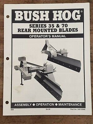 Bush Hog Rear Mounted Blades Series 35 70 Operators Manual