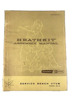 Heathkit VTVM Model IM-10 - Assembly and Operation Manual==Original