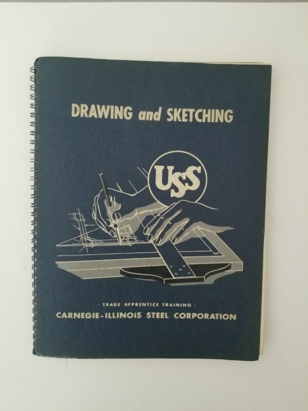 Carnegie US Steel Drawing And Sketching Trade Apprenticeship Book 1950