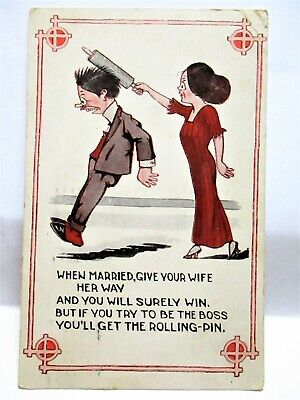 1914 POSTCARD WHEN MARRIED GIVE YOUR WIFE HER WAY & YOU WILL SURELY WIN