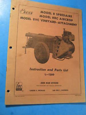 John Bean 8 Speedaire 8rc Aircrop 8vc Vineyard Instruction Manual Parts List