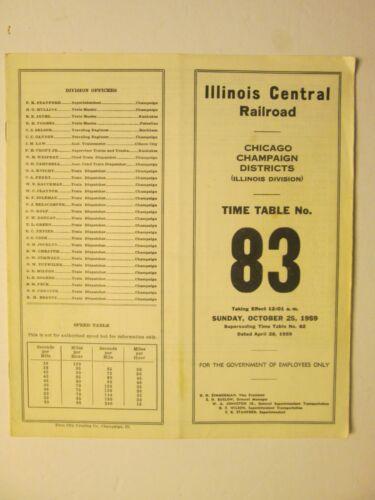 Illinois Central Railroad Time Table No. 83 Illinois Division Oct. 25, 1959