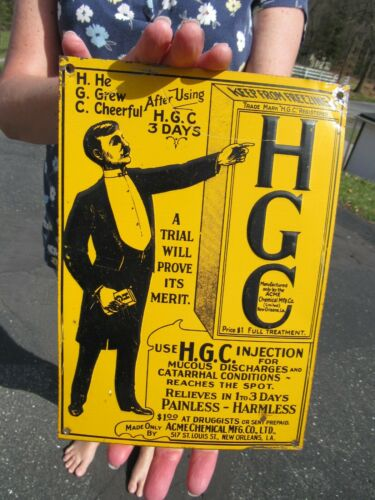 ORIGINAL 1900 HGC GONORRHOEA TIN TACKER SIGN QUACK MEDICINE ACME CHEMICAL MFG CO