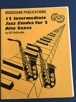 12 Intermediate Jazz Etudes for 2 Alto Saxes, Bill Holcombe, Book/CD Set