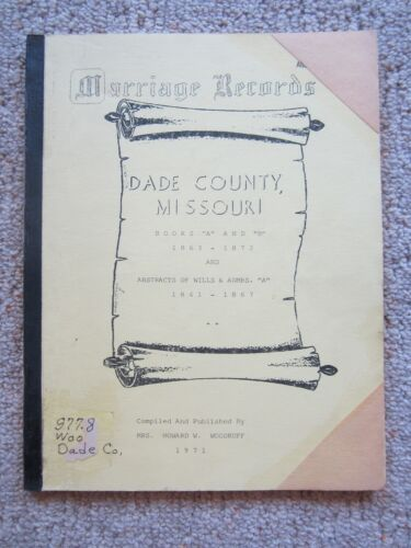 Marriage Records, Dade County, Missouri, 1863 -1872