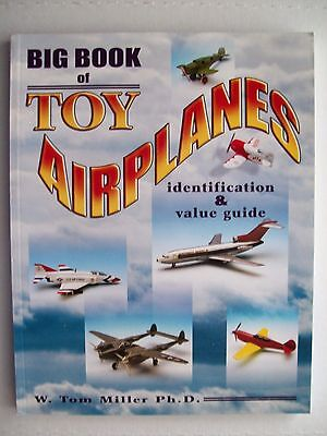 Vintage Airplanes Jets Toy Price Guide Collector's Book cast iron die cast steel