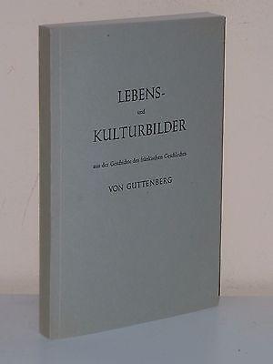 Lebensbilder aus der Geschichte des fränkischen Geschlechts von GUTTENBERG