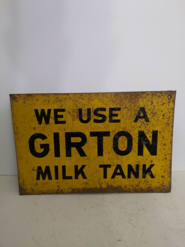 "Rare Vintage Metal ""We Use a Girton Milk Tank"" Advertising Agriculture Sign"