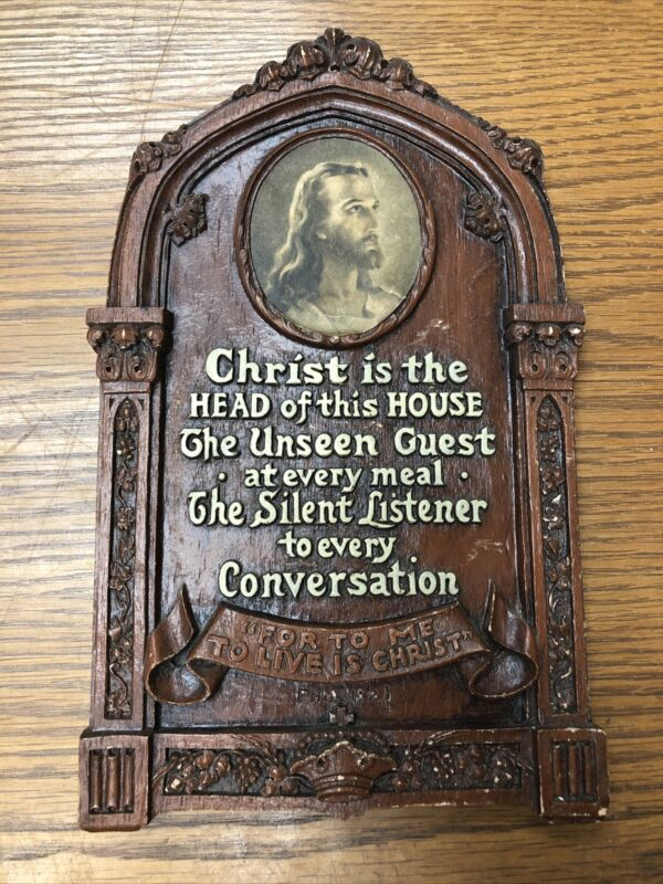 VINTAGE PLAQUE: Christ is the Head of this House, the Unseen Guest - Christian