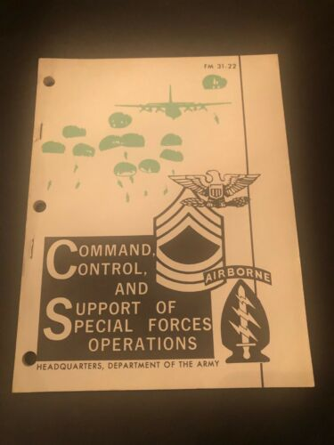 1981 Airborne Special Forces Command Control & Support Special Ops FM 31-22