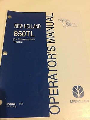 New Holland 850tl Tractor Loader Operators Manual For Tm115-tm165 87583236