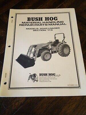 Bush Hog 2045 Tractor Front End Loader Parts Catalog Manual
