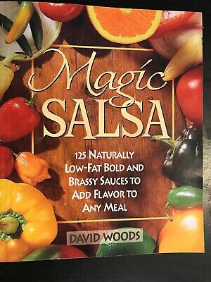 Magic Salsa Cookbook by David Woods Paperback FREE - Salsa Cookbook