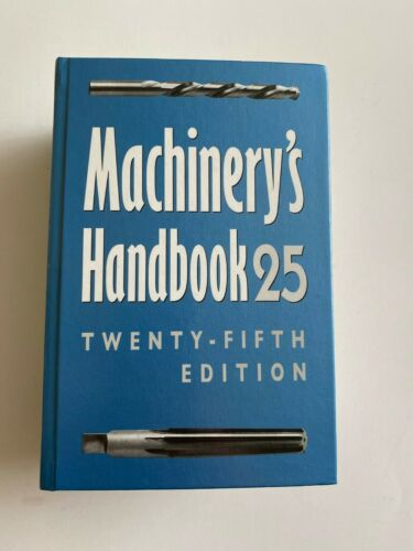 Machinery's Handbook 25 Twenty-Fifth Edition Book Industrial Press Inc.