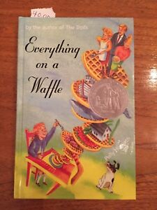 Everything on a Waffle by Polly Horvath hard cover