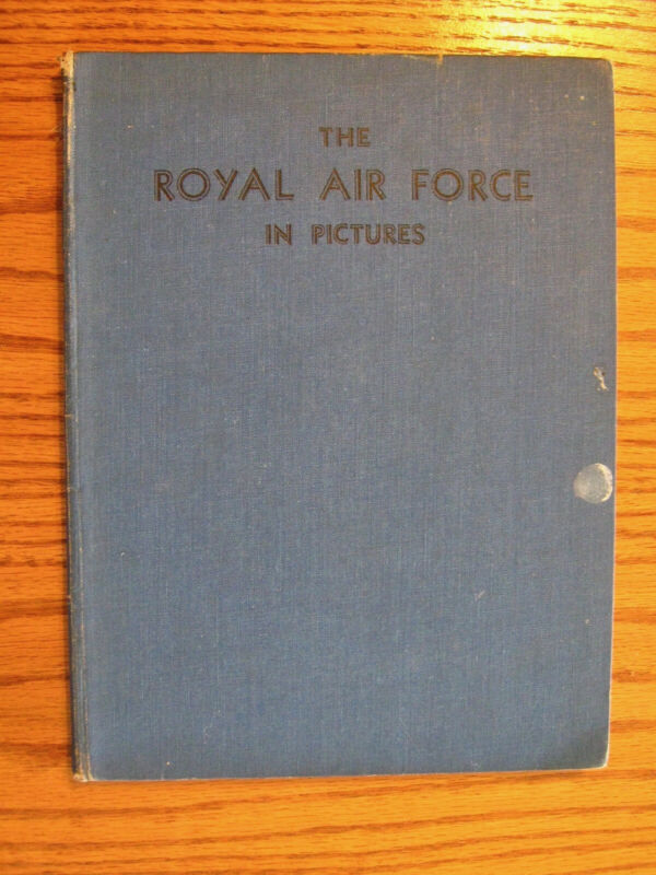 nonfiction book THE ROYAL AIR FORCE IN PICTURES 1941