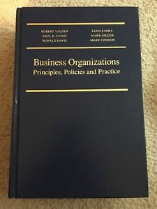 Business organizations principles, policies and practice