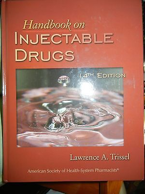 Handbook On Injectable Drugs By Lawrence A  Trissel  2007  Hardcover