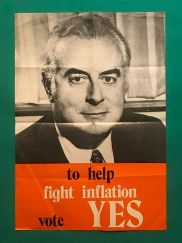 "Gough Whitlam 1972 Referendum Campaign Poster ""To help fight inflation vote Yes"""