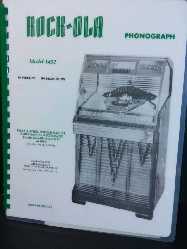 Rock-Ola 1452 Jukebox Manual (AMR Deluxe Book) Installation, Service, & Parts.