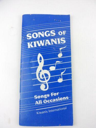 Songs of Kiwanis Songbook 1989 Kiwanis International