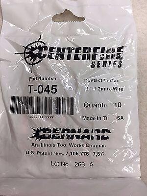 Oem Genuine Bernard T-045 Centerfire .045 Contact Tip 10 Pack Welding Mig Gun