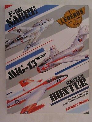 Book: F-86 Sabre MiG-15 Hawker Hunter (Legends of the Air, Volume 1) ()