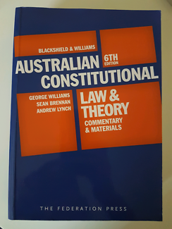 Australian Constitutional Law & Theory 6th edition.