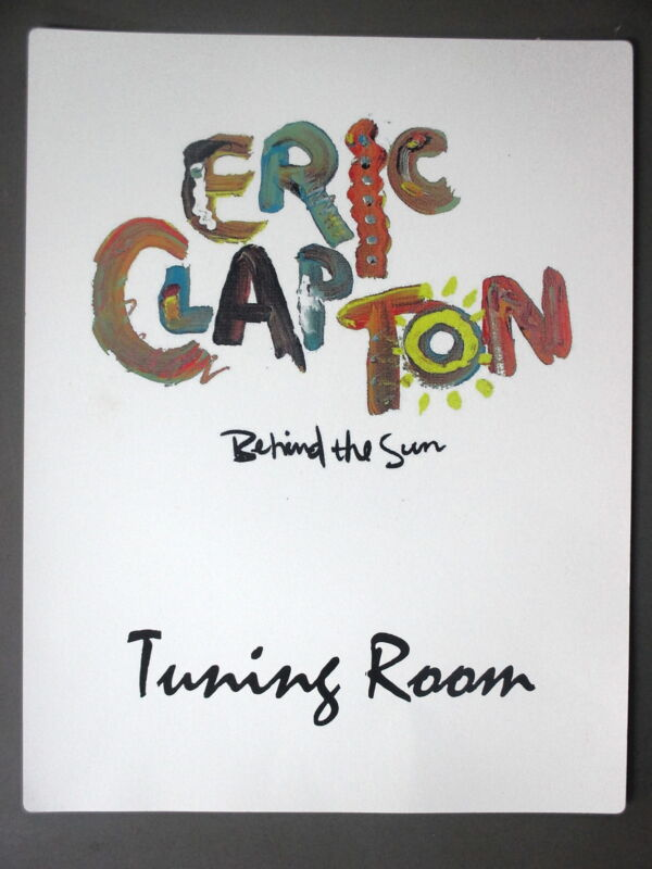 "Eric Clapton Backstage Door Sign ! 8.5"" X 11"" Behind the Sun Tuning Room !"