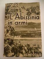 Arnaldo Cipolla L'abissinia In Armi Bemporad Firenze 1935 Etiopia Africa -  - ebay.it