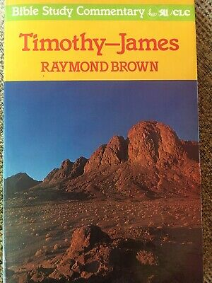 Timothy-James Bible Study Commentary SU/CLC - Raymnod Brown - Very Good Charity