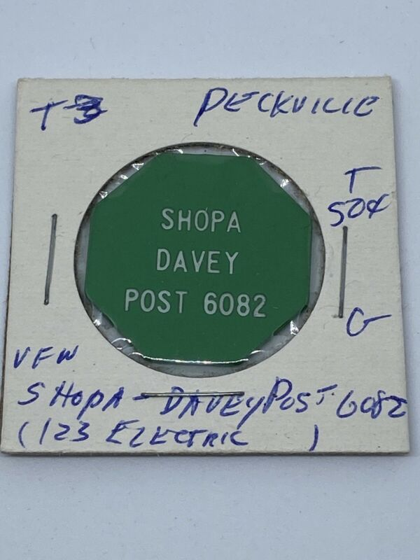 Shopa Davey Post 6082 Peckville PA good for 50 Cents In trade token. C311