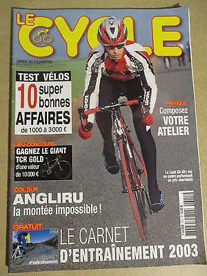 LE CYCLE N°311 : JANVIER 2003 : 10 SUPER BONNES AFFAIRES - ANGLIRU - LOOK KG 461