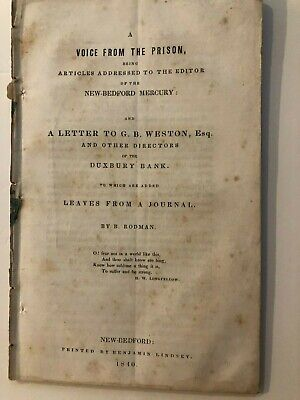 1840 A Voice From Prison, Inmate in New Bedford, Massachusetts