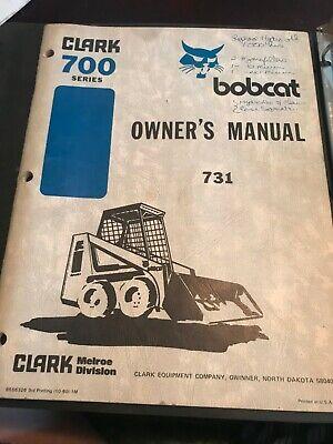 Bobcat 731 Skid Loader Owners Manual