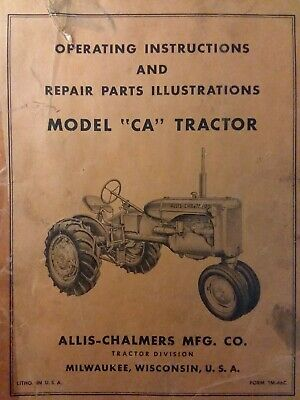 Allis Chalmers Ca Farm Tractor Owners Parts Repair Manual A.c Agricultural