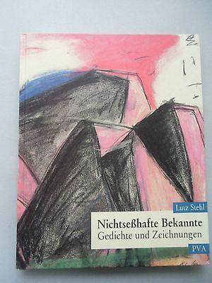 Nichtseßhafte Bekannte Gedichte und Zeichnungen Lutz Stehl Signatur
