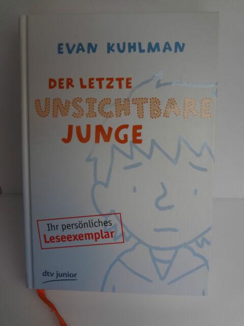 Der letzte unsichtbare Junge von Evan Kuhlman (2010, Gebunden), Leseexemplar