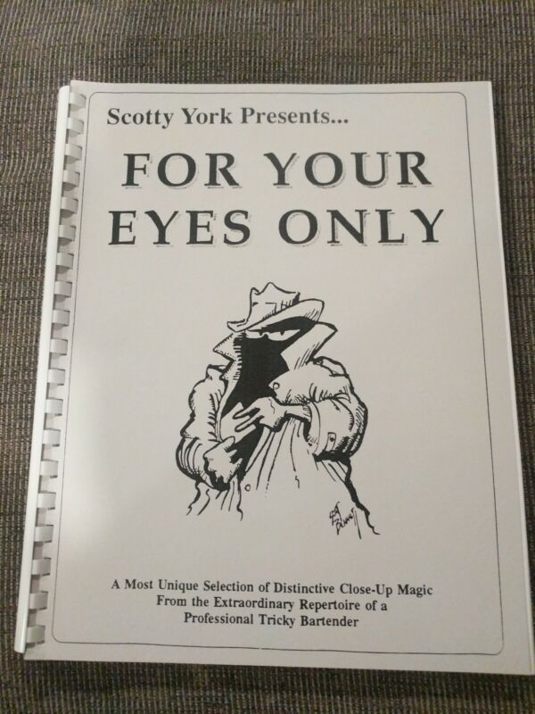 Scotty York Presents For Your Eyes Only Magic Book