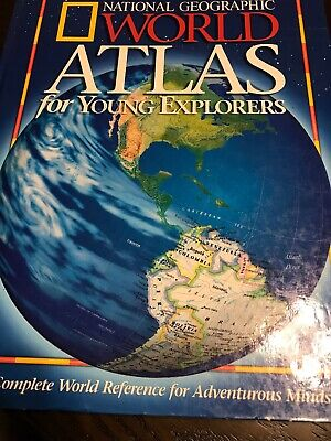 National Geographic World Atlas for Young Explorers AND Scholatic World