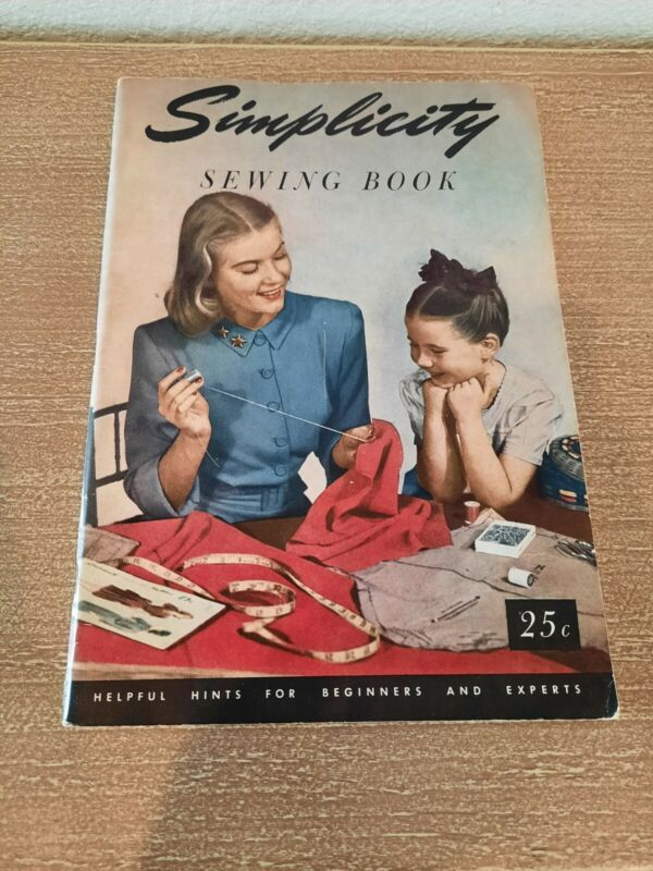 Simplicity Sewing Book Helpful Hints For Beginners And Experts 1949